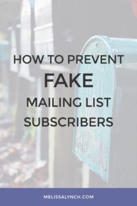 How to Prevent Fake Mailing List Subscribers